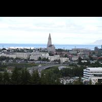 Reykjavík (Reykjavik), Hallgrímskirkja (Chororgel), Blick vom Perlan-Hügel zur Hallgrímskirkja