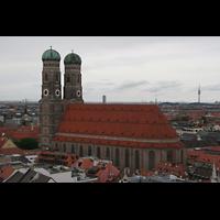 München, Liebfrauendom (Hauptorgelanlage), Frauenkirche vom Alt-St.-Peter-Turm gesehen