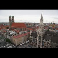 München, Liebfrauendom (Hauptorgelanlage), Dom und Rathaus