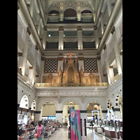 Philadelphia (PA), Macy's (''Wanamaker'') Store, Grand Court mit Orgelprospekt